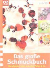 Das große Schmuckbuch. OZ creativ (2006)