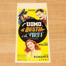 L'UOMO, LA BESTIA E LA VIRTù locandina poster Totò Orson Welles Pirandello AR35