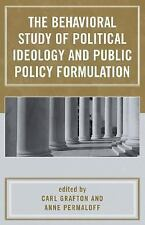 Behavioral Study of Political Ideology and Public Policy Formulation (2005,...