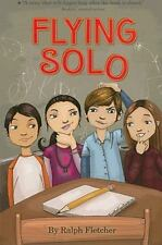Flying Solo by Ralph Fletcher (2008, Paperback)