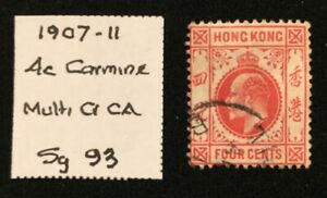 HONG KONG - 1907-11 - 4c Carmine-red - SG 93 - USED - 20/461