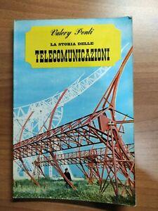 Libro La storia delle telecomunicazioni Valéry Ponti