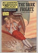 Classics Illustrated #132 May 1956 Vg The Dark Frigate
