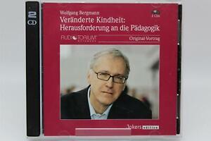 Veränderte Kindheit: Herausforderungen an die P��dagogik - Wolfgang Bergmann | CD