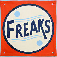 AUTHENTIC FREAK SIDESHOW BANNER HAND PAINTED,GAFF