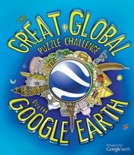 The Great Global Puzzle Challenge with Google Earth, Gifford, Clive, 1847327389,