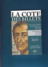La cote des Billets par Claude FAYETTE & Jean-Marc DESSAL Edition 2019