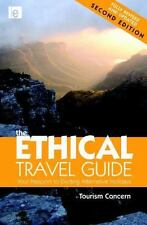 The Ethical Travel Guide: Your Passport to Exciting Alternative-ExLibrary