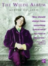 The Wilde Album: Public and Private Images of Oscar,Merlin Holland