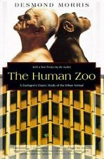 The Human Zoo: A Zoologist's Study of the Urban Animal (Paperback or Softback)