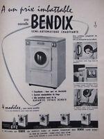 PUBLICITÉ DE PRESSE 1955 MACHINE A LAVER BENDIX SEMI-AUTOMATIQUE -- ADVERTISING