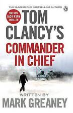 Tom Clancy's Commander-in-Chief: A Jack Ryan Novel by Mark Greaney (Paperback, 2016)
