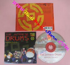 CD NIHON DAIKO The Japanese Drums 1998 Uk ARC MUSIC EUCD1483 no lp mc dvd (CS17)