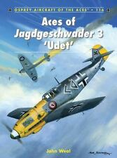 Aircraft of the Aces: Aces of Jagdgeschwader 3 'Udet' 116 by John Weal (2013,...