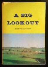 A Big Look Out Bibbenluke Local History Southern Monaro South Coast Gold Ando