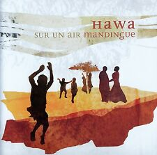 HAWA - SUR UN AIR MANDINGUE (GUINEE - SENEGAL - MALI) / CD