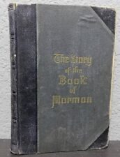 1888 The STORY OF THE BOOK OF MORMON by George Reynolds Illustrated LDS