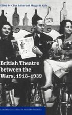 British Theatre between the Wars, 1918???1939