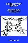 Fat Dog Don't Run No Rabbit: Promoting Change in Overprivileged Children and The