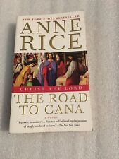 Christ The Lord : The Road to Cana, Paperback by Rice, Anne, Acceptable Cond T1