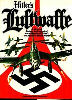Hitler's Luftwaffe: A Pictorial History and Technical Encyclopedia 1978 book