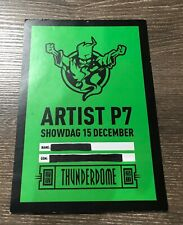 2012 ID&T THUNDERDOME 20 Years of Hardcore ARTIST PARKING PASS Gabber Q-Dance