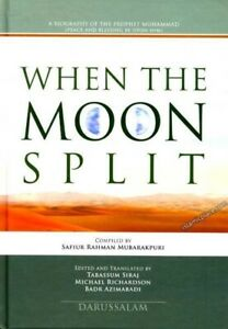 When The Moon Split (A Biography of Prophet Muhammad - PBUH (HB - Colour)