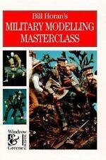 BILL HORAN'S MILITARY MODELLING MASTERCLASS