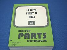 62-74 CHEVY II NOVA MASTER PARTS CATALOG - Aug 1974 printing
