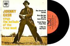 """JOHNNY CASH SINGS BALLADS OF THE TRUE WEST - RARE EP 7"""" 45 RECORD PIC SLV 1966"""