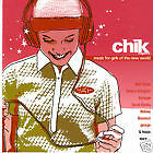 'Chik' Music For Girls of the New World - AS NEW CD