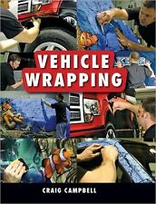 VEHICLE WRAPPING BY CRAIG CAMPBELL PAPERBACK