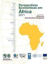 Perspectivas Económicas Em África 2011 : África e os Seus Parceiros...