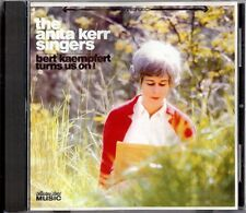 THE ANITA KERR SINGERS - BERT KAEMPFERT TURNS US ON!         CD  2007  C. C. M.