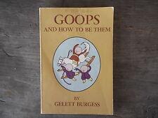Goops And How To Be Them Book By Gelett Burgess School Kindergarten 1st Grade