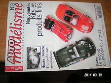 Auto Modelisme n°8 Porsche du Spyder aux monoplace Record du monde de Vitesse