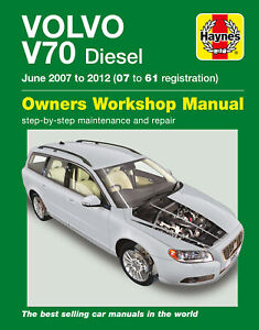 Volvo V70 Diesel (June 07 – 12) Haynes Repair Manual