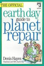 The Official Earth Day Guide to Planet Repair by Den...