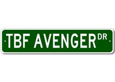 TBF AVENGER Street Sign - High Quality Aluminum