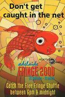 LARGE 2000 ADELAIDE FRINGE FESTIVAL ADVERTISING POSTCARD - NEW & PERFECT