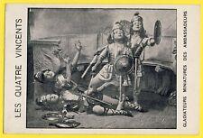 cpa CIRQUE et PERSONNAGES Les 4 VINCENTS Gladiateurs Miniatures BARNUM & BAILEY