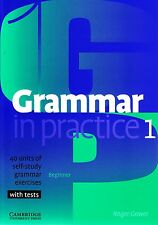 Cambridge GRAMMAR IN PRACTICE 1 BEGINNER Self-study Exercises +Tests Answers NEW