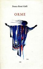 Franca Rossi Galli = ORME con dedica dell'autrice