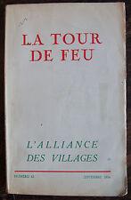 LA TOUR DE FEU, l'alliance des villages, n°43, 1954
