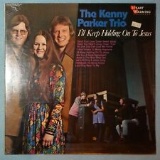 The Kenny Parker Trio - I'll Keep Holding on to Jesus {Afterglow} (LP) New