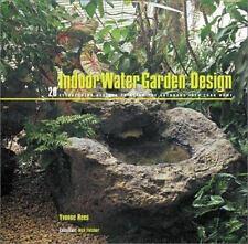 Indoor Water Garden Design: 20 Eye-catching Designs to Bring the Outdoors Into Y