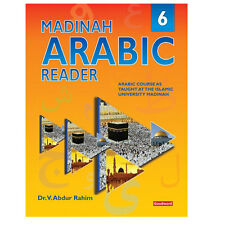 MADINAH ARABIC READER BOOK - 6  BY  DR. V. ABDUR RAHIM GOODWORD BOOKS