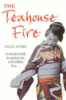 The Teahouse  Fire, Ellis Avery