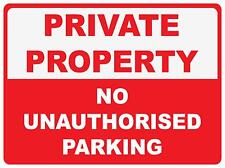 PRIVATE PROPERTY NO UNAUTHORISED PARKING - THICK POLY SIGN - 300 X 225MM
