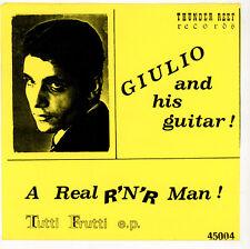 """pop rock:GIULIO AND HIS GUITAR : Tutti Frutti + 3 - 7"""" EP - ITALY 1995 rec. 1963"""